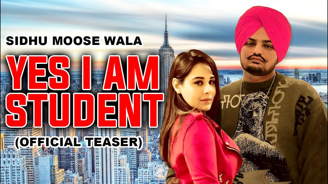 Yes I Am Student (official Teaser) Sidhu Moose Wala | Mandy Takhar | Gill  Raunta | Jatt Life Films - YouTube