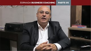 Jornada Business Coaching - Parte 05