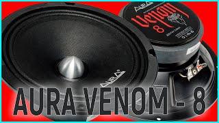 Aura Venom 8, обзор, прослушка и сравнение, рекомендации по настройке