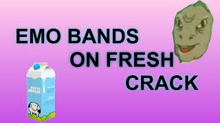 emo bands on FRESH crack for crank that frank (: