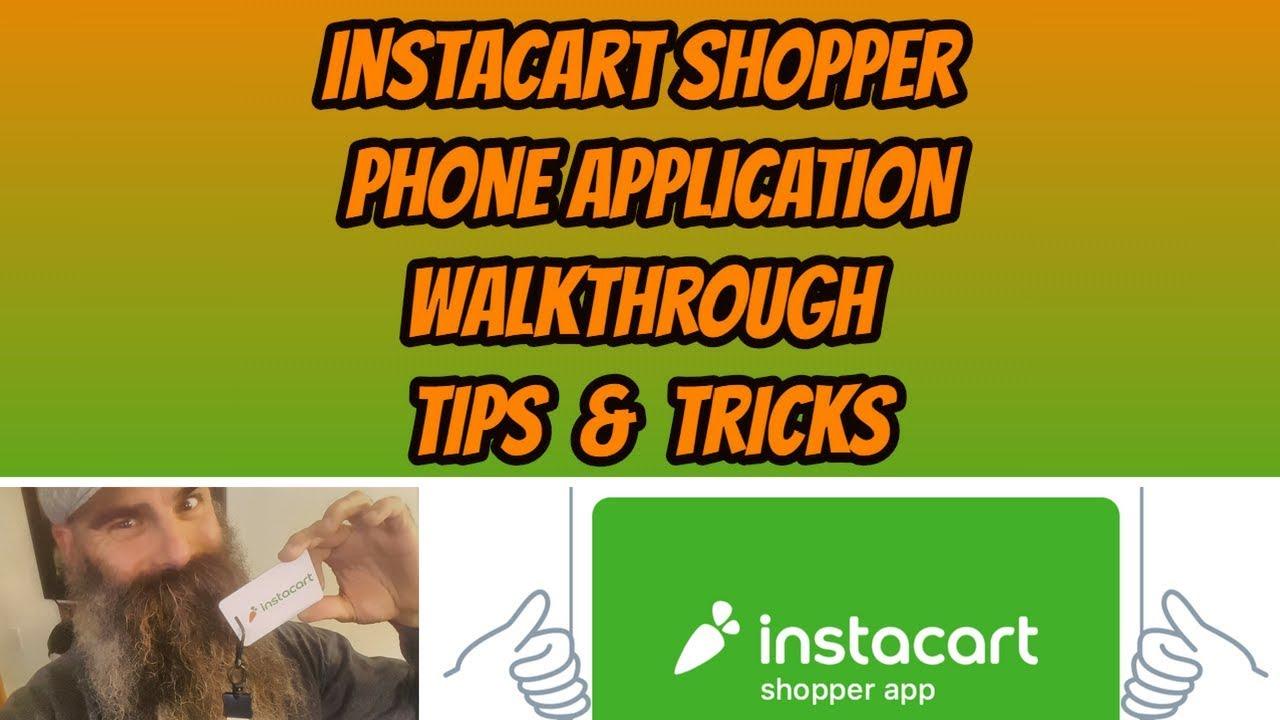 Instacart Shopper | App Walkthrough, Tips, and Tricks - Dave Wright