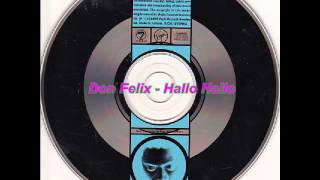 Don Felix - Hallo Hallo (Toec Final Terminator Remix)