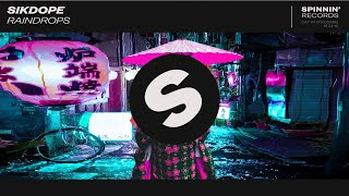 Sikdope - Raindrops (Extended Mix)