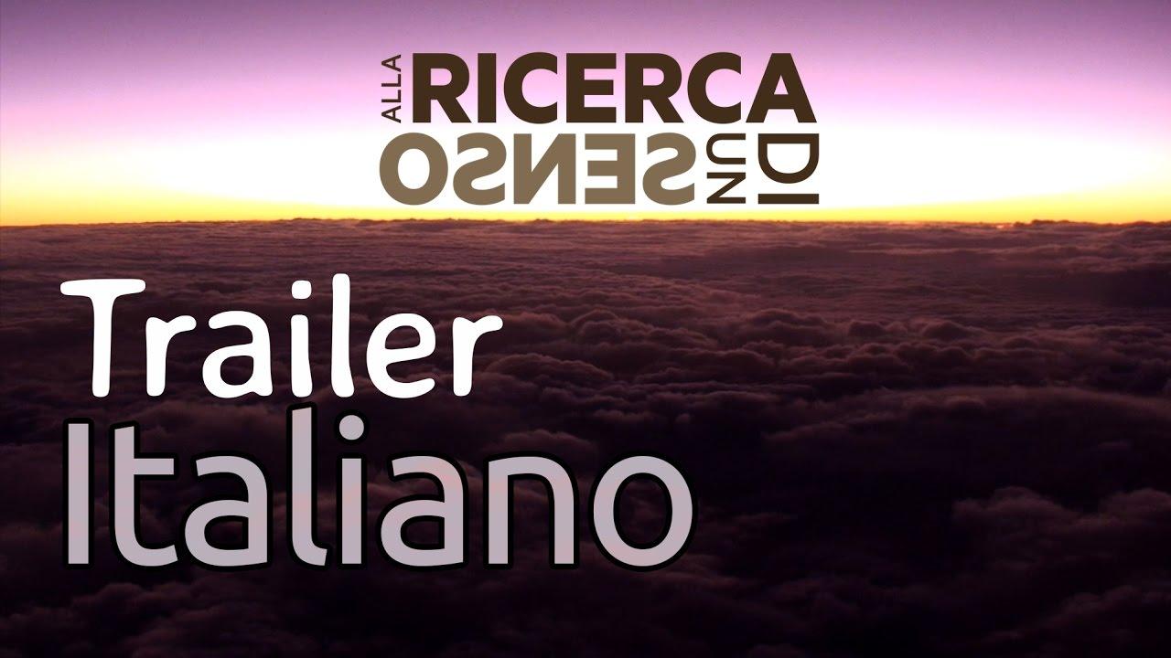 Alla Ricerca di un Senso - Italian Trailer