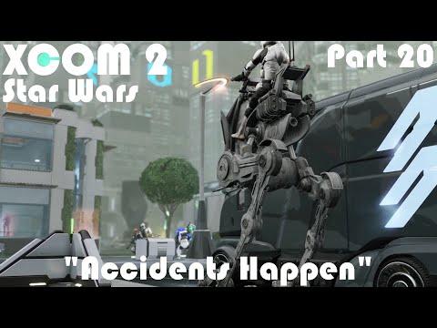 """Accidents Happen""   XCOM 2 WOTC Modded Star Wars Campaign   Part 20  "