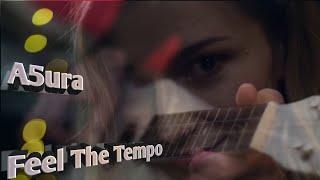 [Electro Pop/Downtempo] A5ura - Feel The Tempo (Original Mix)