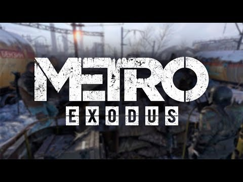 METRO EXODUS. НОВЫЕ ПОДРОБНОСТИ СЮЖЕТА