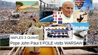 Naples Timeline 3 Air Balloons Lilly Allen ELF Pope John Paul II