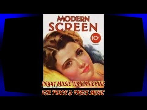 1930s Music My Pillow And Me @Pax41