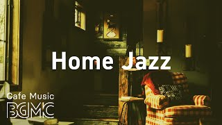 Home Jazz: Coffee Time Jazz & Bossa Nova - Dreamy and Soft Jazz Cafe Music to Relax at Home