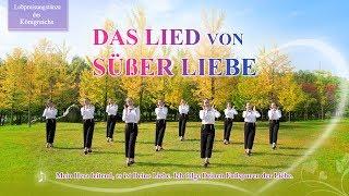 Christliches Musikvideo | Das Lied von süßer Liebe | Halleluja! preise Gott!