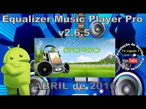 Equalizer Music Player Pro v2.6.5 para ANDROID.