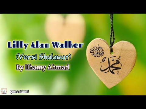 lily-alan-walker-(lirik)-versi-sholawat||by-ilhamy-ahmad!!!