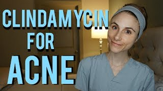 Clindamycin gel for acne: Q&A with a dermatologist| Dr Dray