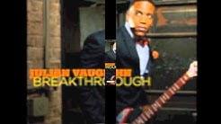 Julian Vaughn, Breakthrough