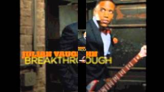 Julian Vaughn, Breakthrough
