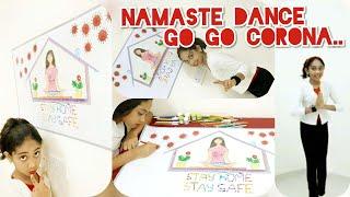 Namaste danceGo go corona virus