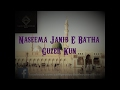 Download Naseema Janib E Batha Guzer Kun - Saifi Naat | Saifi Production House MP3 song and Music Video