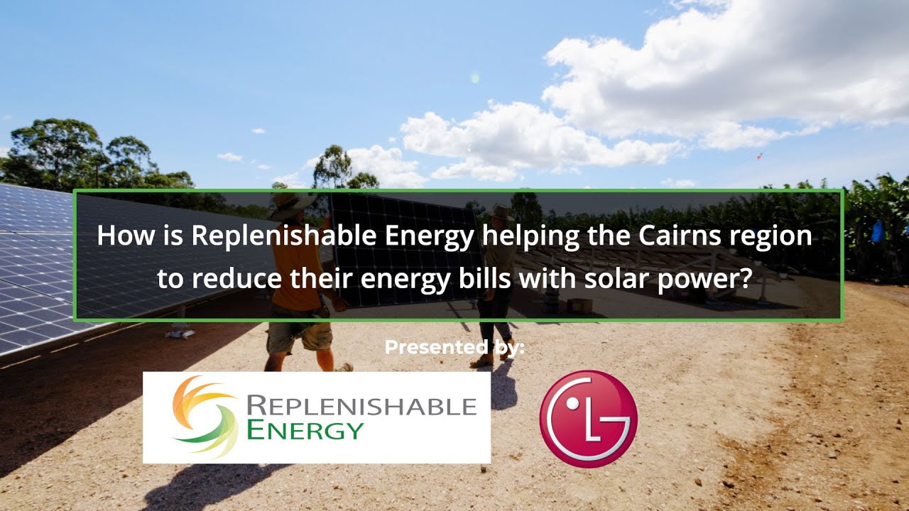 Cairns Solar PV Specialists / Replenishable Energy / FREE QUOTES