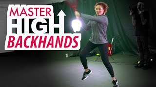 MASTER the High Backhand - Tennis Lesson