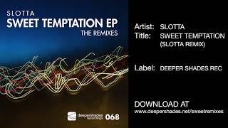 Slotta Sweet Temptation Slotta Remix Deeper Shades Recordings