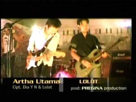 Lolot Band - Arta Utama