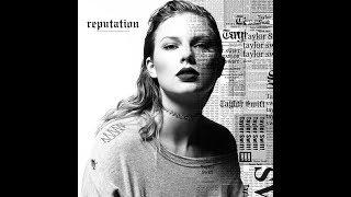 Tylor Swift Look What You Made Me Do Karaoke