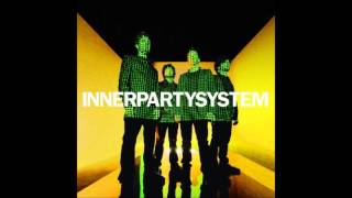Watch Innerpartysystem The Night Is Alive video
