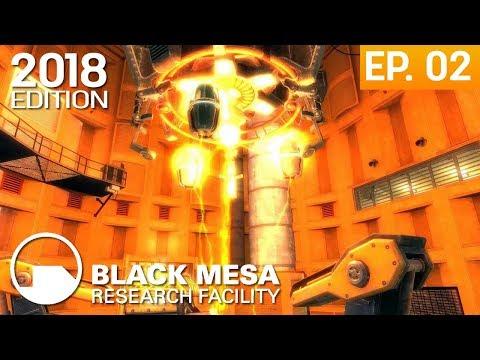 Black Mesa 2018 Edition - Episodio 2: Unforeseen Consequences