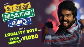 Locality Boys Song Making Video HD Kadavul Irukaan Kumaru | GV Prakash Kumar, M. Rajesh