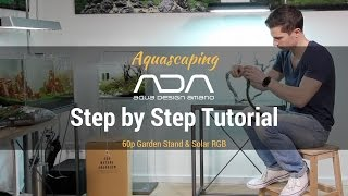 ADA 60p SolarRGB Step by Step Tutorial Part #1 English
