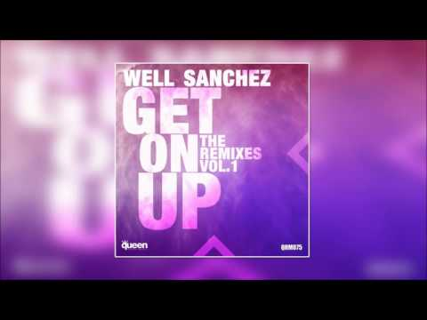 Well Sanchez - Get On Up (Thiago Dukky & Maycon Reis Remix)