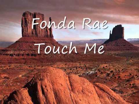 Fonda Rae - Touch me (Edit)