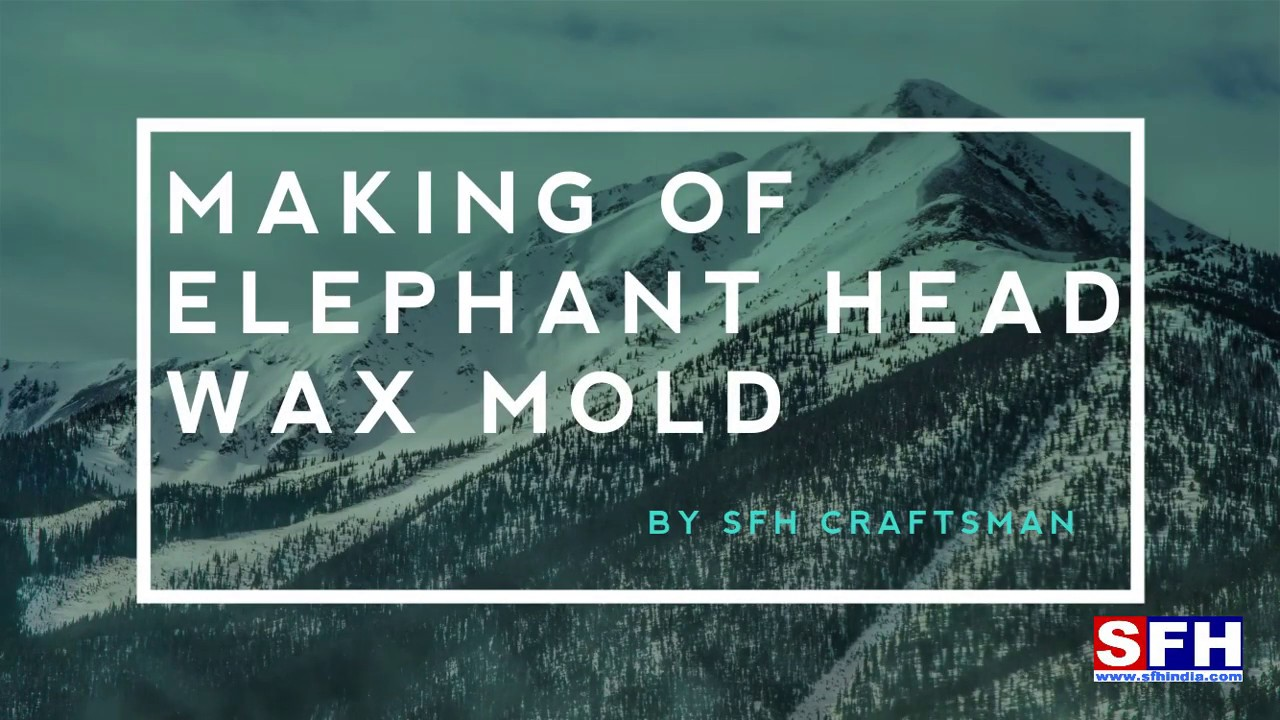 Making of Elephant Wax Mold part 2