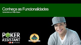 PokerAssistant byPlayers - Conheça as Funcionalidades pelo Poker Pro Felipe Mojave