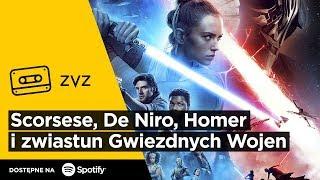 """ZVZ #143 – Scorsese, De Niro, Homer i zwiastun """"Gwiezdnych wojen"""""""