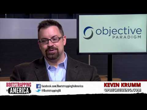 Kevin Krumm of Objective Paradigm | Bootstrapping in America