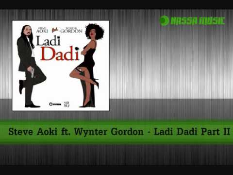 Steve Aoki ft. Wynter Gordon - Ladi Dadi Part II