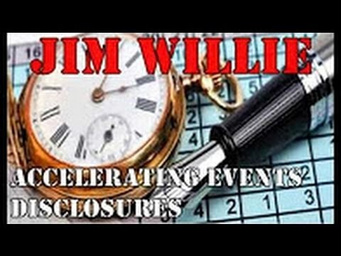Accelerating Events & Disclosures Jim Willie (NEW)