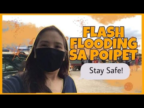 FLASH FLOOD SA POIPET CAMBODIA | TARA SILIPIN NATIN