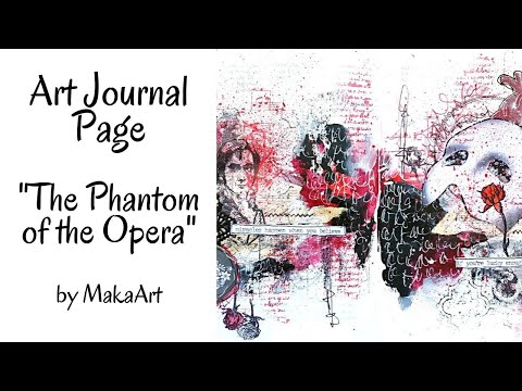 "Art Journal Page ""The Phantom of the Opera"", Mixed Media (MakaArt) #21"