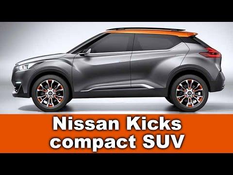 New Nissan Kicks compact SUV, 2017 or  2018