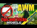 AWM Tips and Trick No Reload for Mobile Players Part 2 By AWM King Ft. Arrow IB