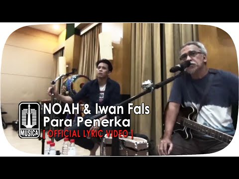 NOAH & Iwan Fals - Para Penerka (Official Lyric Video)
