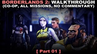 Borderlands 2 CO-OP walkthrough 01 (All missions, No commentary ✔) PC