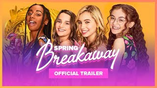 spring-breakaway-official-trailer