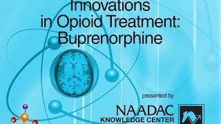 Innovations with Opioid Treatment: Buprenorphine