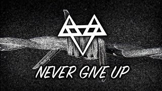 [3.81 MB] NEFFEX - Never Give Up ☝️ [Copyright Free]