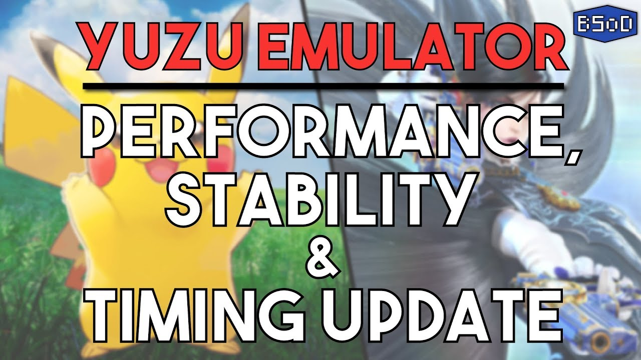 Yuzu Emulator | Performance and Stability DRAMATICALLY Improved - Pokemon  Lets Go, Octopath & MORE