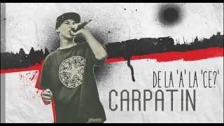 REMIX - Carpatin - De la 'A' la 'Ce!' (Prod. Carpatin) - 2014